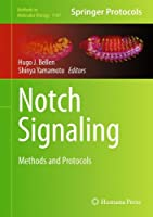 Notch Signaling: Methods and Protocols Front Cover