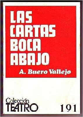 LAS CARTAS BOCA ABAJO. COLECCIÓN TEATRO Nº 191: Amazon.es ...
