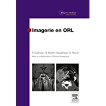 Imagerie en ORL (French Edition)