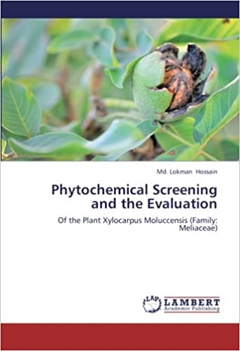 Phytochemical Screening and the Evaluation: Of the Plant Xylocarpus Moluccensis (Family: Meliaceae)