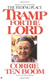 Tramp for the Lord, Corrie ten Boom and Jamie Buckingham, 0515089931