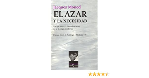 El azar y la necesidad (Metatemas): Amazon.es: Jacques Monod ...