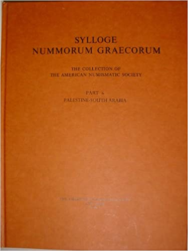 Sylloge: (SNG ANS 6) Palestine-South Arabia (Sylloge Nummorum Graecorum)