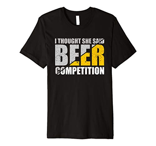 I Thought She Said Beer Competition Cheer Dad Father Shirt