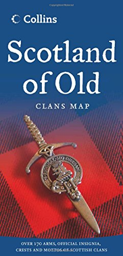 Scotland of Old: Clans Map of Scotland (Collins Pictorial -