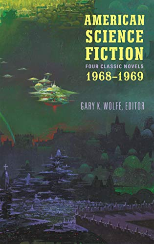 American Science Fiction: Four Classic Novels 1968-1969 (LOA #322): Past Master / Picnic on Paradise / Nova / Emphyrio