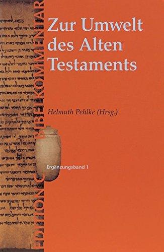 Zur Umwelt des Alten Testaments von Wolfgang Klöckner