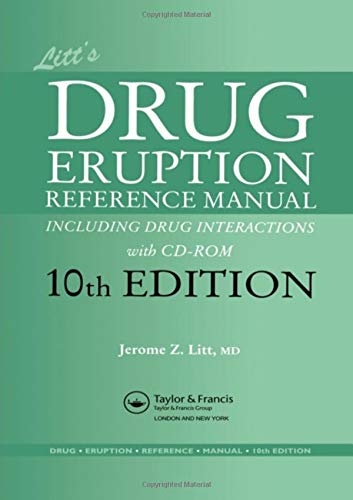 Litt's Drug Eruption Reference Manual including Drug Interactions with CD-ROM, 10th Edition