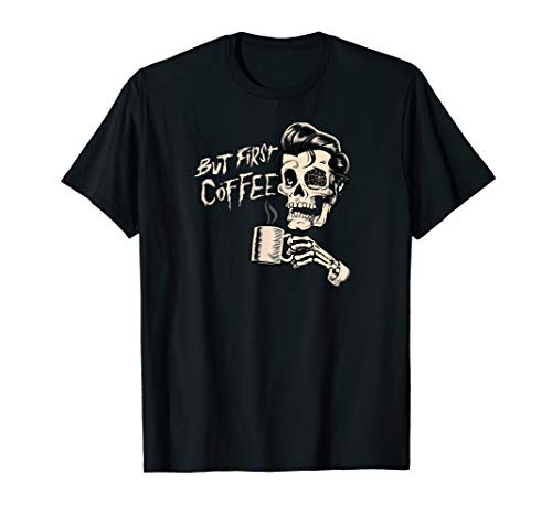But First Coffee - Dead Zombie Drinking Mug - Funny T-shirt