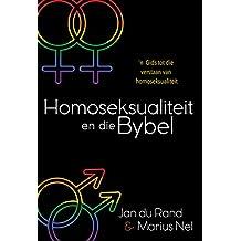 Homoseksualiteit en die Bybel (eBoek): n Gids tot die verstaan van homoseksualiteit