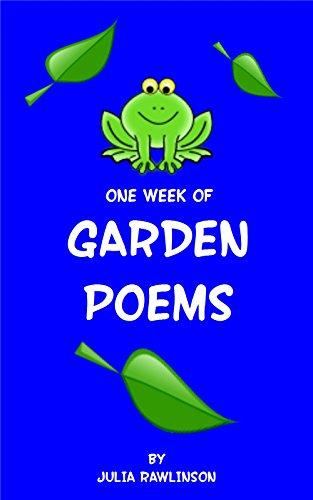 One Week of Garden Poems (One Week of Poems Book 3)