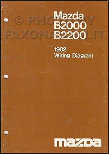 1982 mazda b2000 b2200 pickup truck wiring diagram manual original: mazda:  amazon com: books