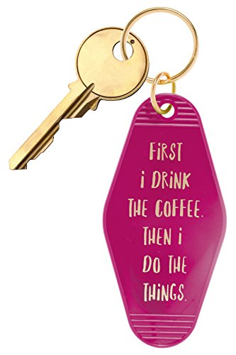 "Inspired Key Fob (Bops Retro Motel/Hotel Style Keychain ""First I Drink The Coffee, Then I Do The Things"" Vintage Inspired Keychain + Inspirational Quote)"