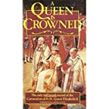 A Queen Is Crowned - Full length record of the Coronation of H.M. Queen Elizabeth II [VHS]