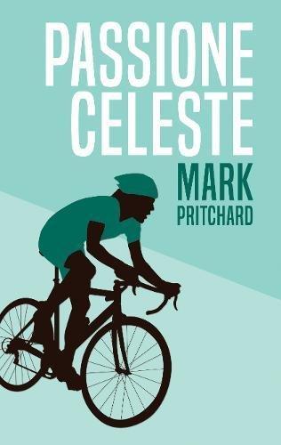 Passione Celeste: Captain Century's Bianchi Bicycle Diaries