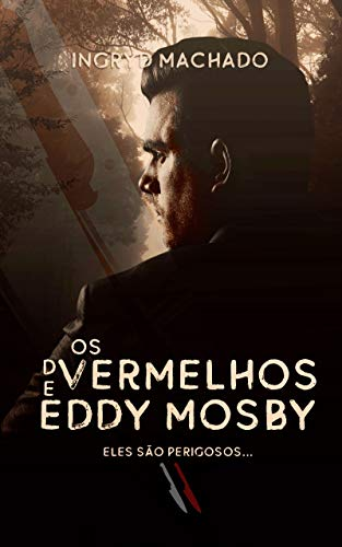 Os Vermelhos de Eddy Mosby