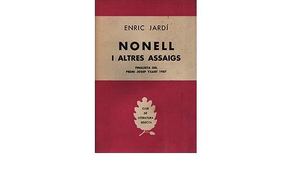 Nonell i altres assaigs: Amazon.es: Enric Jardi: Libros