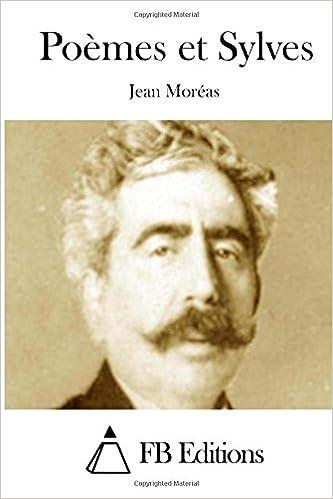 Poèmes et Sylves: Amazon.es: Moréas, Jean, FB Editions ...