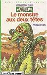 Les évadés du Temps, tome 6 : Le Monstre aux deux têtes par Ebly
