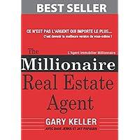 The Millionaire Real Estate Agent: L'Agent Immobilier Millionnaire