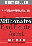 img - for The Millionaire Real Estate Agent: L'Agent Immobilier Millionnaire (French Edition) book / textbook / text book