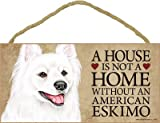 """(SJT30133) A house is not a home without an American Eskimo wood sign plaque 5"""" x 10"""""""