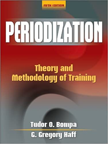 tudor bompa  Periodization-5th Edition: Theory and Methodology of Training: Tudor ...