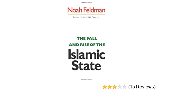The Fall and Rise of the Islamic State (Council on Foreign Relations