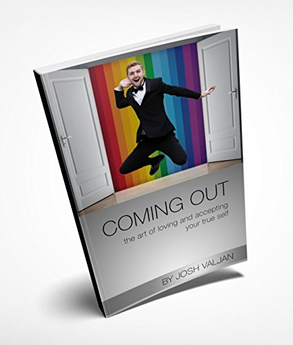 Coming Out: the art of loving and accepting your true self (English Edition)