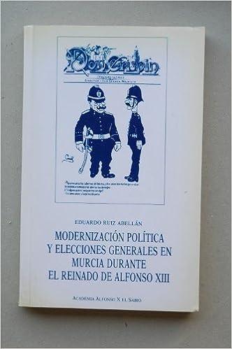 Amazon.com: Modernización política y elecciones generales en ...