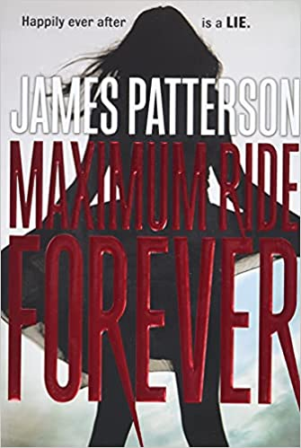 Read Maximum Ride Forever Maximum Ride 9 By James Patterson