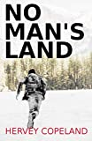 No man's land: A thrilling suspense novel