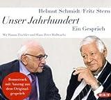 Unser Jahrhundert von Helmut Schmidt und Fritz Stern