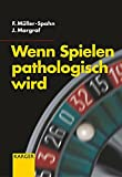 img - for Wenn Spielen Pathologisch Wird (German Edition) book / textbook / text book