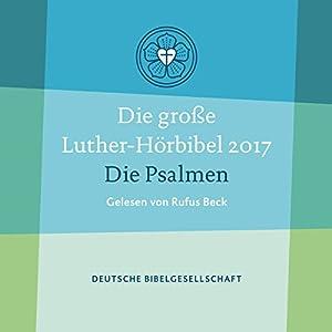 Die große Luther-Hörbibel 2017 Hörbuch