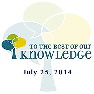 To the Best of Our Knowledge: Lab It Radio/TV Program
