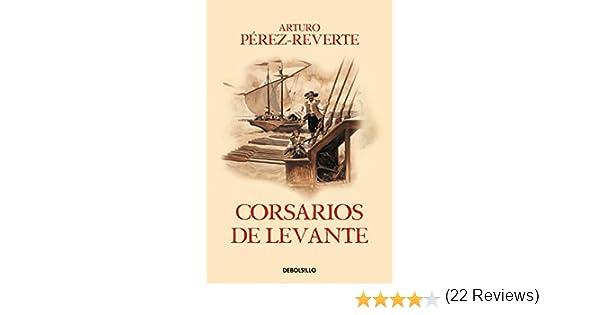 Corsarios de Levante Las aventuras del capitán Alatriste 6: Amazon ...