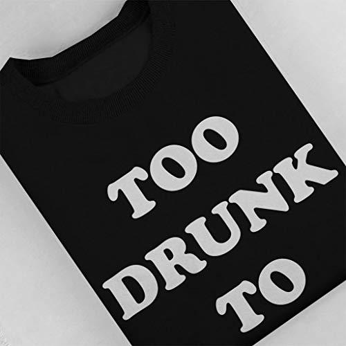 To Coto7 Drunk Too Sweatshirt Women's Black Fuck nnEOrRxSwz