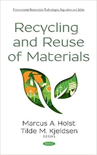 Recycling and Reuse of Materials: Marcus A  Holst, Tilde M