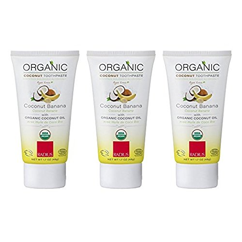 Banana Coconut Oil (RADIUS - Organic Children's Toothpaste, Safe for Babies and Gently Whitens Teeth, For Children 6 Months and Up (Pack of 3, 1.7 oz))