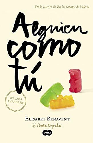 Alguien como tú (Mi elección 2): Amazon.es: Benavent, Elísabet: Libros