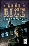 Il vampiro Marius. le cronache dei vampiri