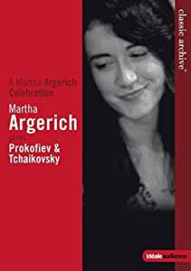 Classic Archive: Martha Argerich plays Tchaikovsky & Prokofiev