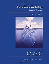 Mayo Clinic Cardiology Concise Textbook and Mayo Clinic Cardiology Board Review Questions & Answers: (TEXT AND Q&A SET) (Murphy, Mayo Clinic ... w/ Mayo Clinic Cardiology Board Review Q & A)