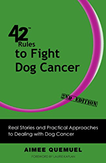 The dog cancer survival guide full spectrum treatments to optimize 42 rules to fight dog cancer 2nd edition real stories and practical approaches fandeluxe Choice Image