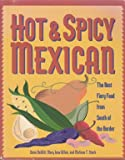 img - for Hot & Spicy Mexican: The Best Fiery Food from South of the Border book / textbook / text book