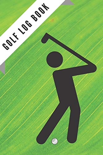 "Golf Log Book: Green Golfing Notebook | 100 Tracking Sheets, Yardage Pages | Track Your Game Stats, Scorecard Template | Golfers Gifts | Small 6"" x 9"" (Sport Planners) por Matthew Mastermindman"