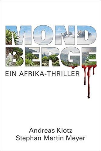 Mondberge  Ein Afrika Thriller
