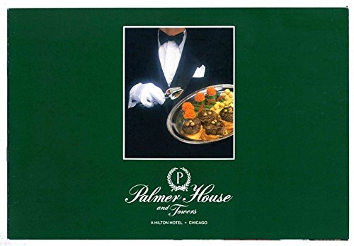 Palmer House & Towers Hotel Brochure Hilton Hotel Chicago (Chicago Hotel Towers)