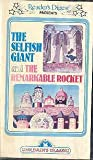 The Selfish Giant and The Remarkable Rocket